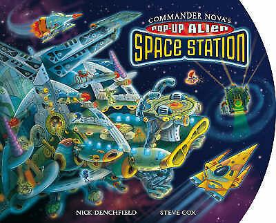 Commander Nova's Pop-Up Alien Space Station, , Very Good Book