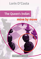 The Queen's Indian: Move By Move. By Lorin D'costa. Chess Book