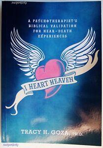 I-HEART-HEAVEN-Psychotherapists-Biblical-Validation-for-Near-Death-Exp-T-GOZA