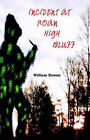 Incident at Roan High Bluff by William Rowan (Paperback, 2003)