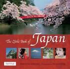 Little Book of Japan by Charlotte Anderson, Gorazd Vilhar (Hardback, 2013)