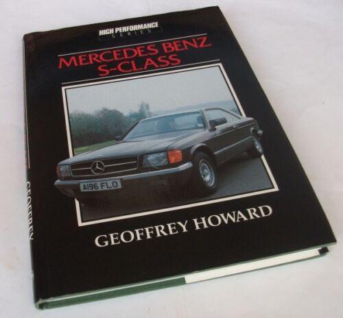 1 of 1 - Geoffrey Howard: MERCEDES-BENZ S-CLASS AND THE 190 16E. Cadogan,1984. HB/DJ