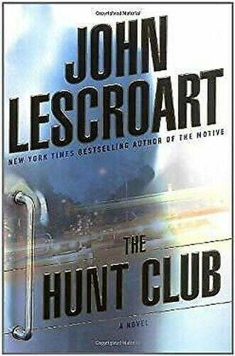 Hunt Club Hardcover John Lescroart