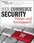 Web Commerce Security: Design and Development by Hadi Nahari, Ronald L. Krutz (Paperback, 2011)