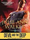 Devil and the Deep by Julie Ann Walker (CD-Audio, 2016)