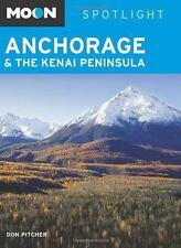 Moon Spotlight Anchorage and the Kenai Peninsula-ExLibrary