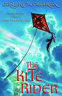 The Kite Rider by Geraldine McCaughrean (Paperback, 2007)