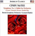 Cindy McTee: Symphony No. 1 - Ballet for Orchestra; Circuits; Einstein's Dream; Double Play (CD, Nov-2013, Naxos (Distributor))