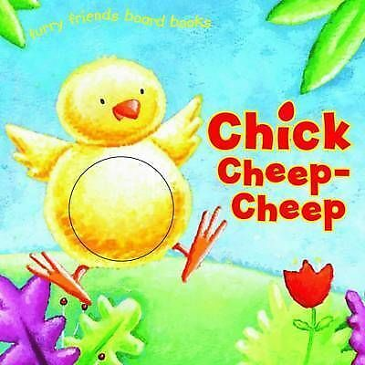 1 of 1 - Chick Cheep Cheep (Furry Friends Board Books), 0, Very Good Book