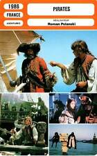 FICHE CINEMA : PIRATES - Matthau,Campion,Polanski 1986