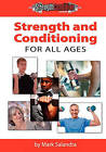 Strength and Conditioning for All Ages by Mark Salandra (Paperback / softback, 2010)