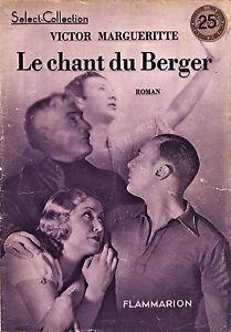 Select-Collection-Le-Chant-Du-Berger-V-Marguerite-Eds-Flammarion-1930