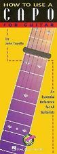 How to Use a Capo for Guitar by John Tapella (1998, Paperback)
