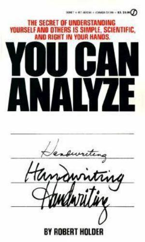 You Can Analyze Your Own Handwriting by Robert Holder