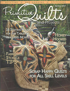 """{PRIMITIVE QUILTS /& PROJECTS MAGAZINE}~ /""""SPRING ISSUE 2019/"""" /> 1 issue contact"""