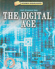 The Digital Age: 1947-Present Day by Charlie Samuels (Hardback, 2010)