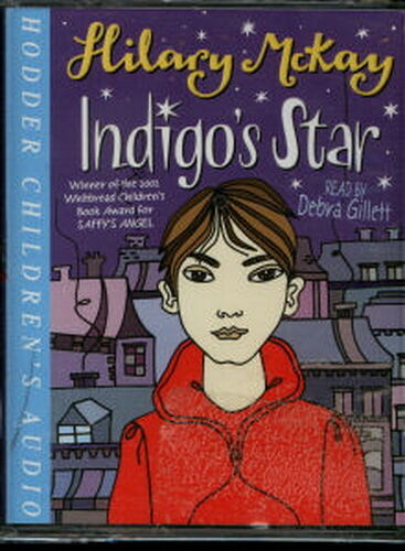 Audio book - Indigo's Star by Hilary McKay - Cass   -   Abr