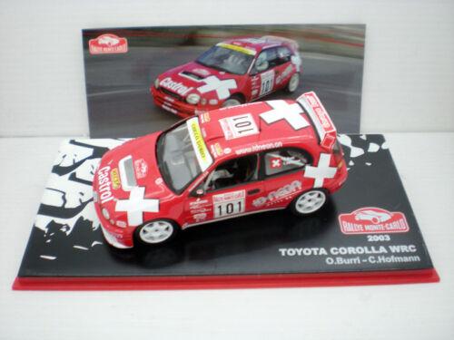 1//43 COCHE TOYOTA COROLLA WRC 2003 RALLY MONTECARLO BURRI HOFMANN RALLYE RALLI