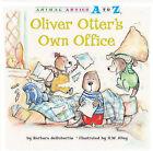 Oliver Otter's Own Office by Barbara deRubertis (Paperback / softback, 2011)