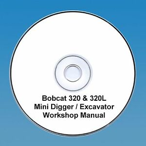 Bobcat 320 & 320 L Mini Digger Workshop Manual-afficher Le Titre D'origine