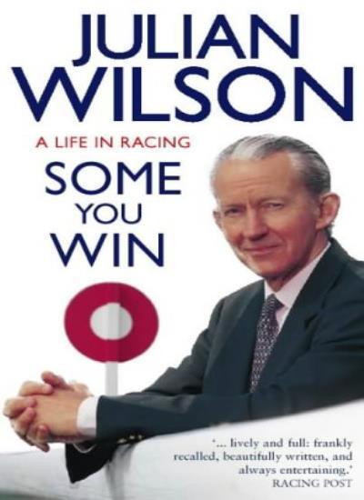 Some You Win: An Autobiography,Julian Wilson- 9780002188265