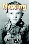 Moving Experiences 9781424124060 by Bill Rhodes Paperback