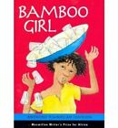 Bamboo Girl by Anthony Kwamlah Johnson (Paperback, 2004)