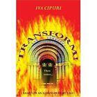 Transform Based on an Albanian Fairy Tale by Iva Cipuri 0595375960 2005