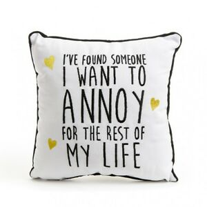 I-039-ve-Found-Someone-I-Want-to-Annoy-Cushions-Novelty-Canvas-White-Black-amp-Gold