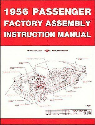 FACTORY ASSEMBLY MANUAL  1956 CHEVROLET PASSENGER CARS
