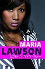 Life Starts Now by Maria Lawson (Hardback, 2008)