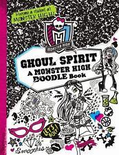 Monster High: Ghoul Spirit: A Monster High Doodle Book by Mayer, Kirsten, Good B