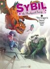 Sybil the Backpack Fairy: No. 5: The Dragon's Dance by Michel Rodrigue (Hardback, 2015)