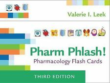 Pharm Phlash! : Pharmacology Flash Cards by Valerie I. Leek (2017, Cards,Flash Cards, Revised)