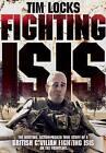 Fighting Isis by Tim Locks (Paperback, 2016)