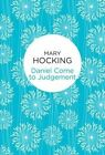 Daniel Come to Judgement by Mary Hocking (Paperback, 2016)