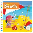 Busy Beach by Sterling Children's Books (Board book, 2016)
