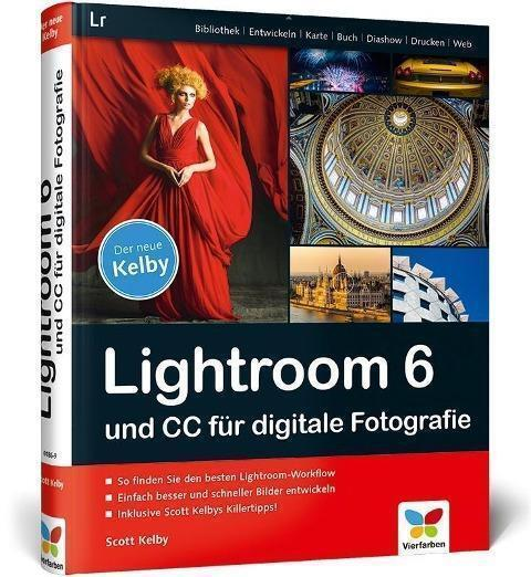 Kelby, Scott - Lightroom 6 und CC für digitale Fotografie /4