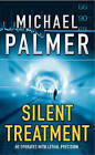 Silent Treatment by Michael Palmer (Paperback, 1996)