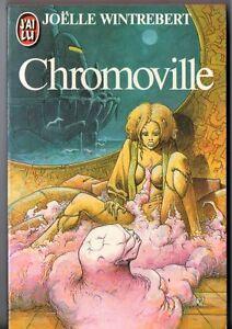 JOELLE WINTREBERT ¤ CHROMOVILLE ¤ 1983 j'ai lu SF