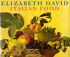 Italian Food by Elizabeth David (Hardback, 1990)