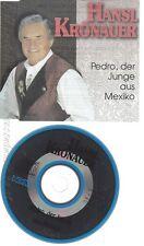 CD--HANSL KROENAUER -- --- PEDRO, DER JUNGE AUS MEXIKO