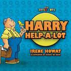 Harry Help a Lot by Irene Howat (Paperback, 2005)