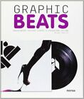 Graphic Beats: Independent Record Covers & Packaging Design by Miguel Abellon (Paperback, 2011)