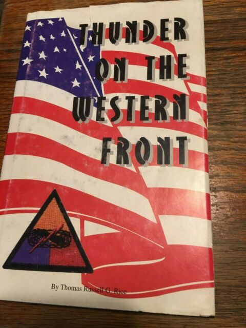 Thunder on the Western Front by Thomas Russell G. Rice, Author Signed