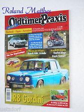 OLDTIMER PRAXIS 12-06+R8 GORDINI+DKW P15+GLAS V8+YAMAHA DS-6+AMC GREMLIN+SIMCA