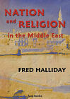 Nation and Religion in the Middle East by Fred Halliday (Paperback, 2000)