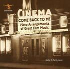 Piano Arrangements of Great Film Music.Come Back von Jane Chee (2015)