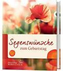 Segenswünsche zum Geburtstag von Bettina Burchardt und Hilke Arnau (2016, Kunststoffeinband)