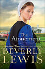 The Atonement by Beverly Lewis (Hardback, 2016)